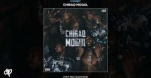 Chiraq Mogul BY Z Money